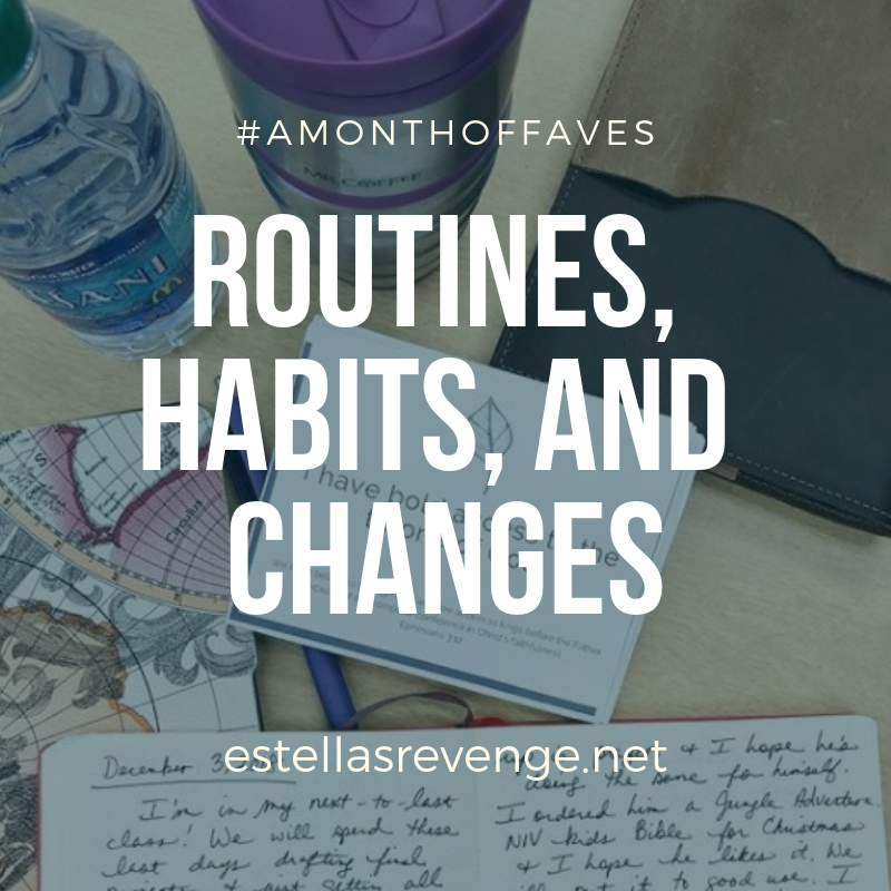"""Desk with journals, bottle of water, notecard and the text """"Routines, Habits, and Changes"""" #amonthoffaves and estellasrevenge.net."""